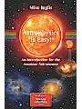 9781846287367 - Mike Inglis: Astrophysics is Easy! - An Introduction for the Amateur Astronomer