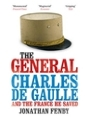9781847394101 - The General - Charles De Gaulle and the France He Saved