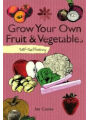 9781847737748 - Ian Cooke: Grow Your Own: Self-Sufficiency.