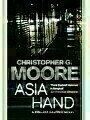9781848877511 - Christopher G. Moore: Asia Hand