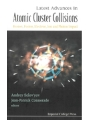 9781860946806 - Latest Advances In Atomic Clusters Collisions: Fission, Fusion, Electron, Ion And Photon Impact
