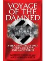 9781906779047 - Morgan-Witts, Max: Voyage of the Damned: A shocking true story of hope, betrayal & Nazi terror