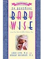 On Becoming Baby Wise - Giving Your Infant the Gift of Nighttime Sleep