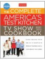 The Complete TV Show Cookbook 2001-2012: Every Recipe from the Hit TV Show With Product Ratings and a Look Behind the Scenes