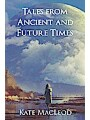 9781946552723 - Kate Macleod: Tales from Ancient and Future Times