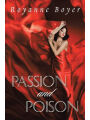 9781984522825 - Royanne Boyer: Passion and Poison - Book