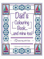 9781986380003 - J. McCormick: Dad's Colouring Book...and mine too!: I Love Colouring with Dad