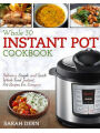 9781987415148 - Sarah Dern: Instant Pot Whole 30 Cookbook: Delicious, Simple, and Quick Whole Food Instant Pot Recipes For Everyone - Book