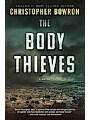 9781999441319 - Christopher Bowron: THE BODY THIEVES - Illegal Traffic