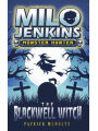 The Blackwell Witch: Milo Jenkins: Monster Hunter