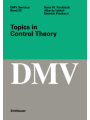 9783034885669 - Hans W. Knobloch; A. Isidori; D. Flockerzi: Topics in Control Theory