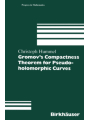 9783034889520 - Christoph Hummel: Gromov's Compactness Theorem for Pseudo-holomorphic Curves
