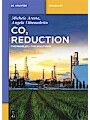 9783110494440 - Michele Aresta: CO2 Reduction - The Problem - The Solutions