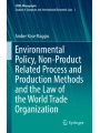 9783319611556 - Environmental Policy, Non-Product Related Process and Production Methods and the Law of the World Trade Organization (ebook)