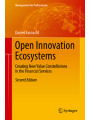 9783319763934 - Daniel Fasnacht: Open Innovation Ecosystems: Growing Through Openness, Flexibility and Customer Integration (Management for Professionals)
