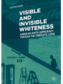 9783319767765 - Alice Mikal Craven: Visible and Invisible Whiteness: American White Supremacy through the Cinematic Lens - Book