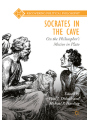 9783319768304 - Editor: Paul J. Diduch, Editor: Michael P. Harding: Socrates in the Cave: On the Philosopher's Motive in Plato (Recovering Political Philosophy)