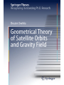 9783319768724 - Drazen Svehla: Geometrical Theory of Satellite Orbits and Gravity Field (Springer Theses)