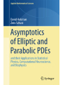 9783319768946 - David Holcman, Zeev Schuss: Asymptotics of Elliptic and Parabolic PDEs: and their Applications in Statistical Physics, Computational Neuroscience, and Biophysics (Applied Mathematical Sciences) - Book