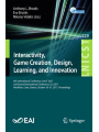 9783319769073 - Editor: Anthony L. Brooks, Editor: Eva Brooks, Editor: Nikolas Vidakis: Interactivity, Game Creation, Design, Learning, and Innovation: 6th International Conference, ArtsIT 2017, and Second International Conference, DLI ... and Telecommunications Engineering)