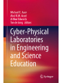 9783319769349 - Editor: Michael E. Auer, Editor: Abul K.M. Azad, Editor: Arthur Edwards, Editor: Ton De Jong: Cyber-Physical Laboratories in Engineering and Science Education - Book