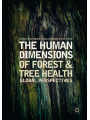 9783319769561 - Julie Urquhart; Mariella Marzano; Clive Potter: The Human Dimensions of Forest and Tree Health