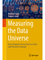 9783319769882 - Reinhold Stahl, Patricia Staab: Measuring the Data Universe: Data Integration Using the Statistical Data and Metadata Exchange