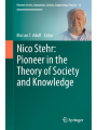 9783319769943 - Editor: Marian T. Adolf: Nico Stehr: Pioneer in the Theory of Society and Knowledge (Pioneers in Arts, Humanities, Science, Engineering, Practice)