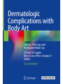 9783319770970 - Editor: Christa De Cuyper, Editor: Maria Luisa Pérez Cotapos: Dermatologic Complications with Body Art: Tattoos, Piercings and Permanent Make-Up - Buch