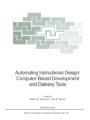 9783642578212 - Robert D. Tennyson; Ann E. Barron: Automating Instructional Design: Computer-Based Development and Delivery Tools