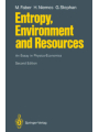 9783642578328 - Malte Faber; L. Freytag; I. Pellengahr; Horst Niemes; Gunter Stephan: Entropy, Environment and Resources