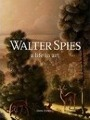 9786029658804 - John Stowell: Walter Spies, a Life in Art