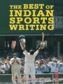 9788183283410 - Sundeep Misra: The Best of Indian Sports Writing