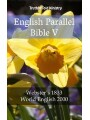 9788233905187 - TruthBeTold Ministry: English Parallel Bible V - Webster´s 1833 - World English 2000