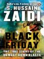 9789351180791 - S Hussain Zaidi: Black Friday - पुस्तक