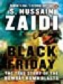 9789351180791 - S Hussain Zaidi: Black Friday: The True Story of the Bombay Bomb Blasts - पुस्तक