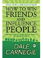 9789389440782 - Dale Carnegie: How to Win Friends and Influence People