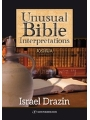 9789652298409 - Dr. Rabbi Israel Drazin: Unusual Bible Interpretations: Joshua - ספר