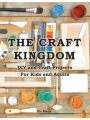 9789657679463 - Eli Maor: The Craft Kingdom: DIY and Crafts Projects for Kids and Adults