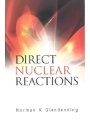 9789812562104 - Norman K. Glendenning: Direct Nuclear Reactions