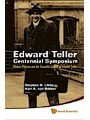 9789812838001 - Stephen B Libby: Edward Teller Centennial Symposium: Modern Physics And The Scientific Legacy Of Edward Teller (With Dvd-rom) - Modern Physics and the Scientific Legacy of Edward Teller