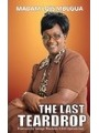 9789966183484 - Madam Lois Mbugua: The Last Teardrop - Book