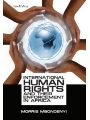 9789966530028 - International Human Rights and their Enforcement in Africa (ebook) - Kitabu