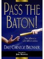 9789978362297 - Dale Carnegie Bronner: Pass the Baton! - The Miracle of Mentoring