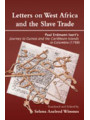 9789988647568 - Selena Axelrod Winsnes: Letters on West Africa and the Slave Trade. Paul Erdmann Isertis Journey to Guinea and the Carribean Islands in Columbis (178