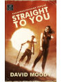 9789995756390 - David Moody: Straight to You: Postapokalyptischer Thriller - Ktieb